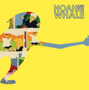 Noah and the Whale / 2 Bodies 1 Heart